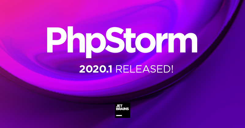 JetBrains PhpStorm 2020.1.1 Crack + License Key {Updated}